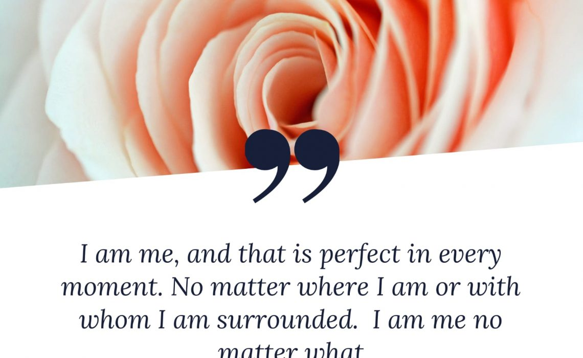 I am me, and that is perfect