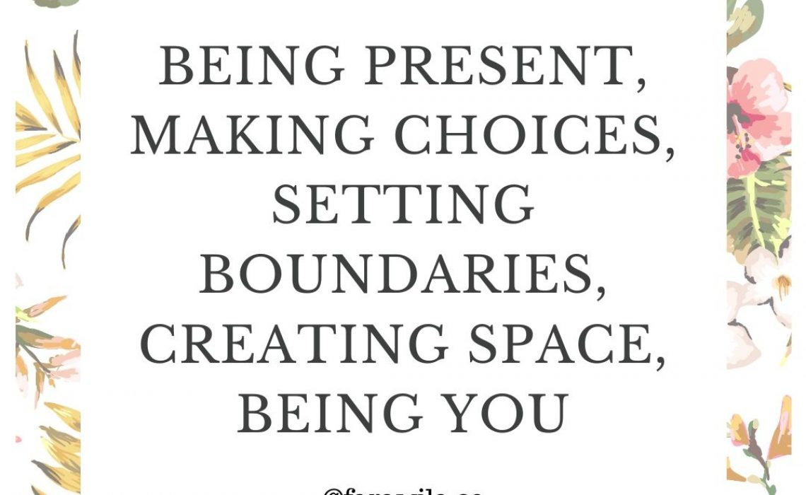 Love - being present, making choices ...